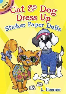 Cat and Dog Dress Up Sticker Paper Dolls - Non-Fiction Art & Activity
