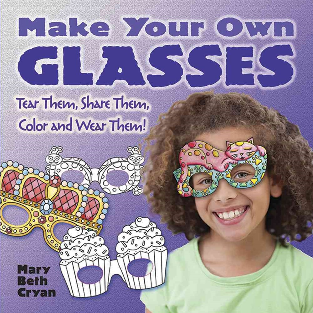 Make Your Own Glasses