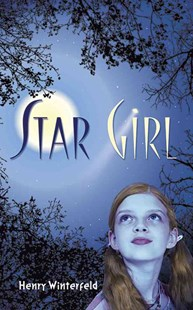 Star Girl by HENRY WINTERFELD, Fritz Wegner, Kyrill Schabert (9780486794686) - PaperBack - Children's Fiction