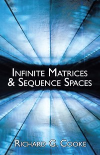 (ebook) Infinite Matrices and Sequence Spaces - Science & Technology Mathematics