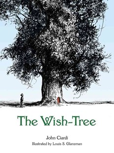 Wish-Tree by JOHN CIARDI, Louis S. Glanzman (9780486796185) - PaperBack - Children's Fiction Intermediate (5-7)