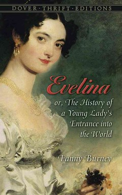 Evelina: or, The History of a Young Lady