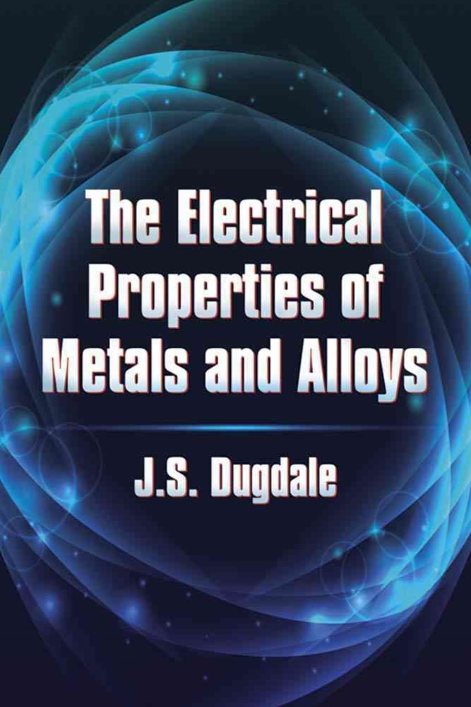 Electrical Properties of Metals and Alloys