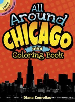 All Around Chicago Mini Coloring Book
