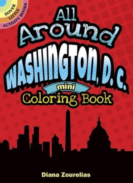 All Around Washington, D.C. Mini Coloring Book