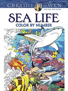 Creative Haven Sea Life Color by Number Coloring Book by GEORGE TOUFEXIS (9780486797953) - PaperBack - Non-Fiction Art & Activity