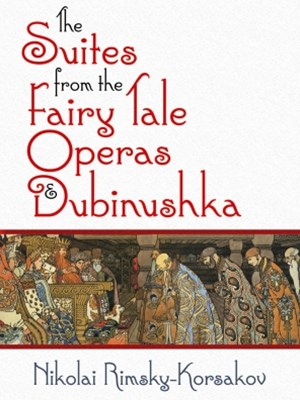 (ebook) The Suites from the Fairy Tale Operas and Dubinushka