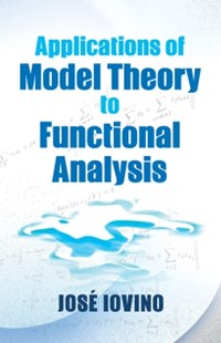 (ebook) Applications of Model Theory to Functional Analysis - Science & Technology Mathematics