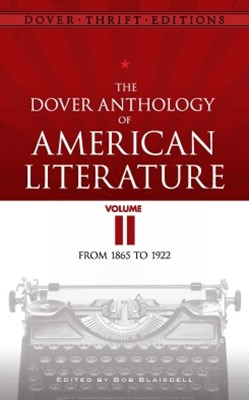 (ebook) The Dover Anthology of American Literature, Volume II