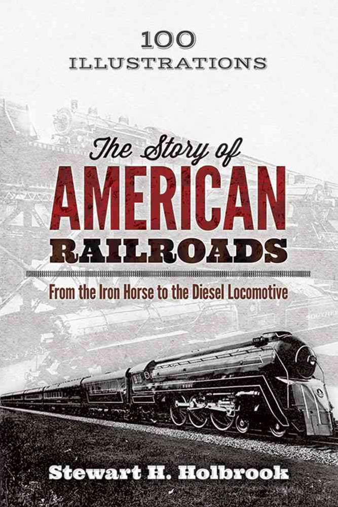 Story of American Railroads