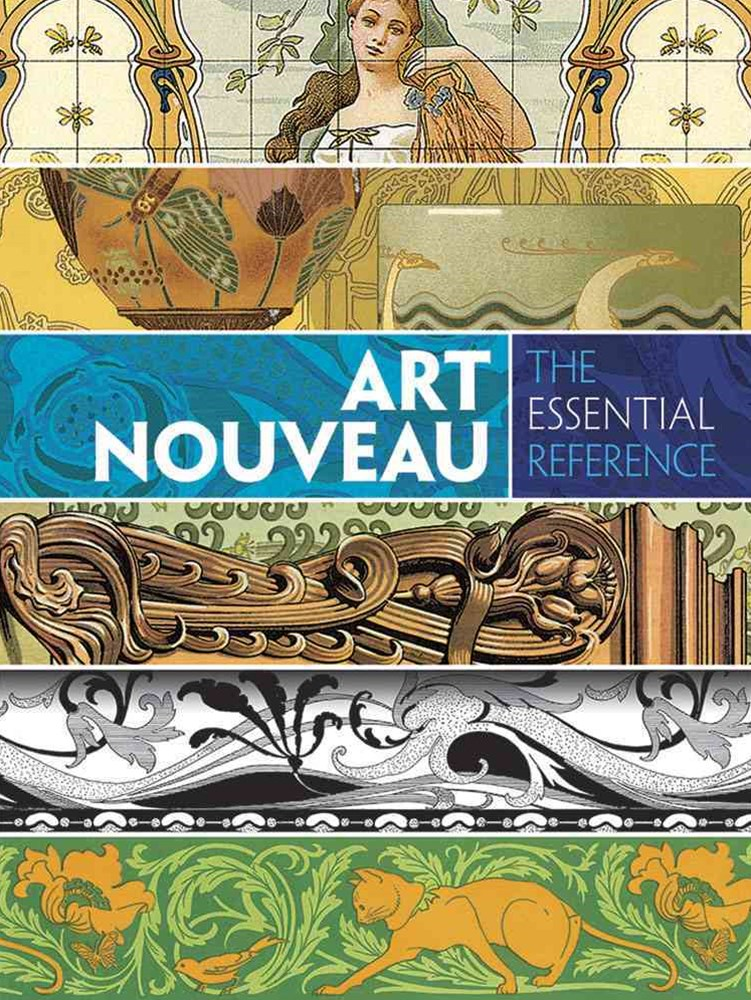 Art Nouveau: The Essential Reference