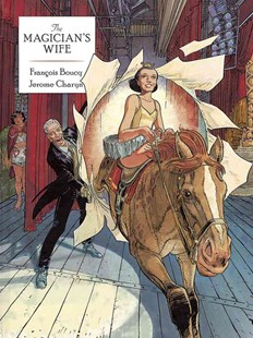 Magician's Wife by Jerome Charyn, Francois Boucq, Drew Ford (9780486800493) - PaperBack - Picture Books