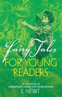 (ebook) Fairy Tales for Young Readers - Children's Fiction Classics