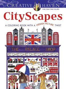 Creative Haven CityScapes by ALEXANDRA COWELL (9780486800776) - PaperBack - Craft & Hobbies Puzzles & Games