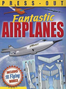 Fantastic Press-Out Flying Airplanes by DAVID HAWCOCK, Claire Bampton, Jessica Moon, Lee Montgomery, Terry Pastor (9780486801278) - PaperBack - Non-Fiction Art & Activity