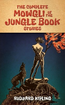 (ebook) The Complete Mowgli of the Jungle Book Stories
