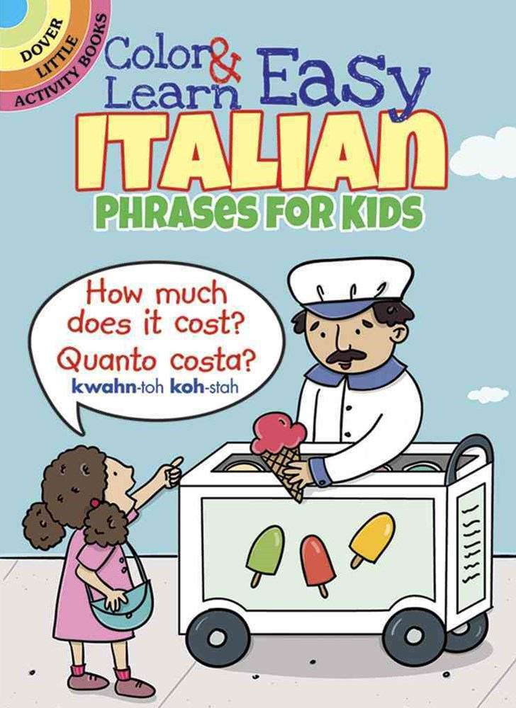 Color and Learn Easy Italian Phrases for Kids