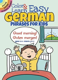 Color and Learn Easy German Phrases for Kids