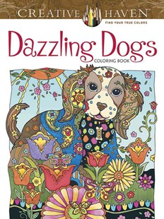 Creative Haven Dazzling Dogs Coloring Book by MARJORIE SARNAT (9780486803821) - PaperBack - Art & Architecture Art Technique