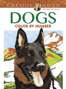 Creative Haven Dogs Color by Number Coloring Book by DIEGO J PEREIRA (9780486804477) - PaperBack - Art & Architecture General Art