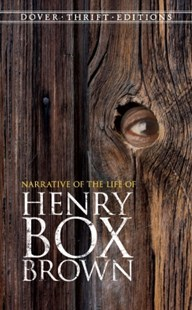(ebook) Narrative of the Life of Henry Box Brown - History Latin America