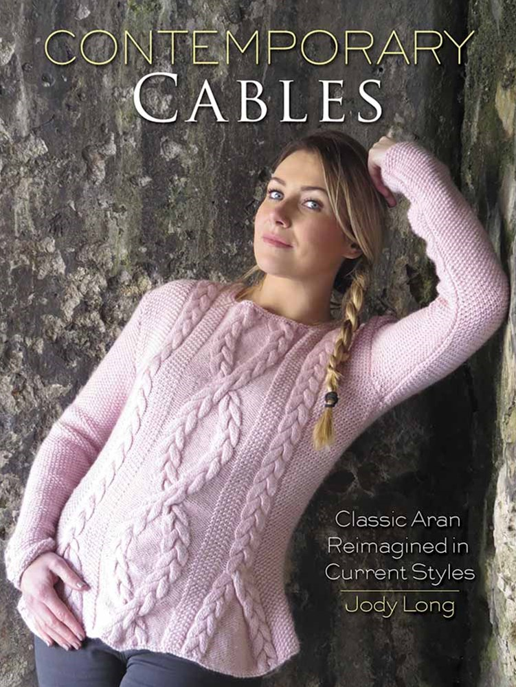 Contemporary Cables: Classic Aran Reimagined in Current Styles