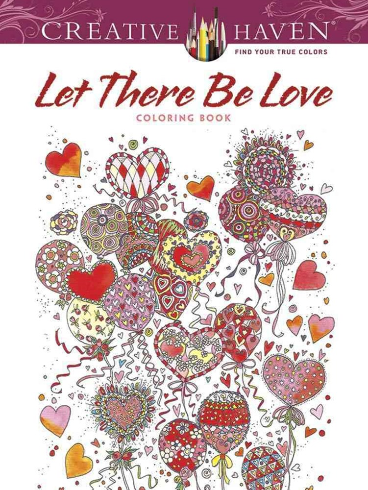 Creative Haven Let There Be Love Coloring Book