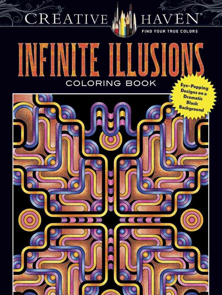 Creative Haven Infinite Illusions Coloring Book