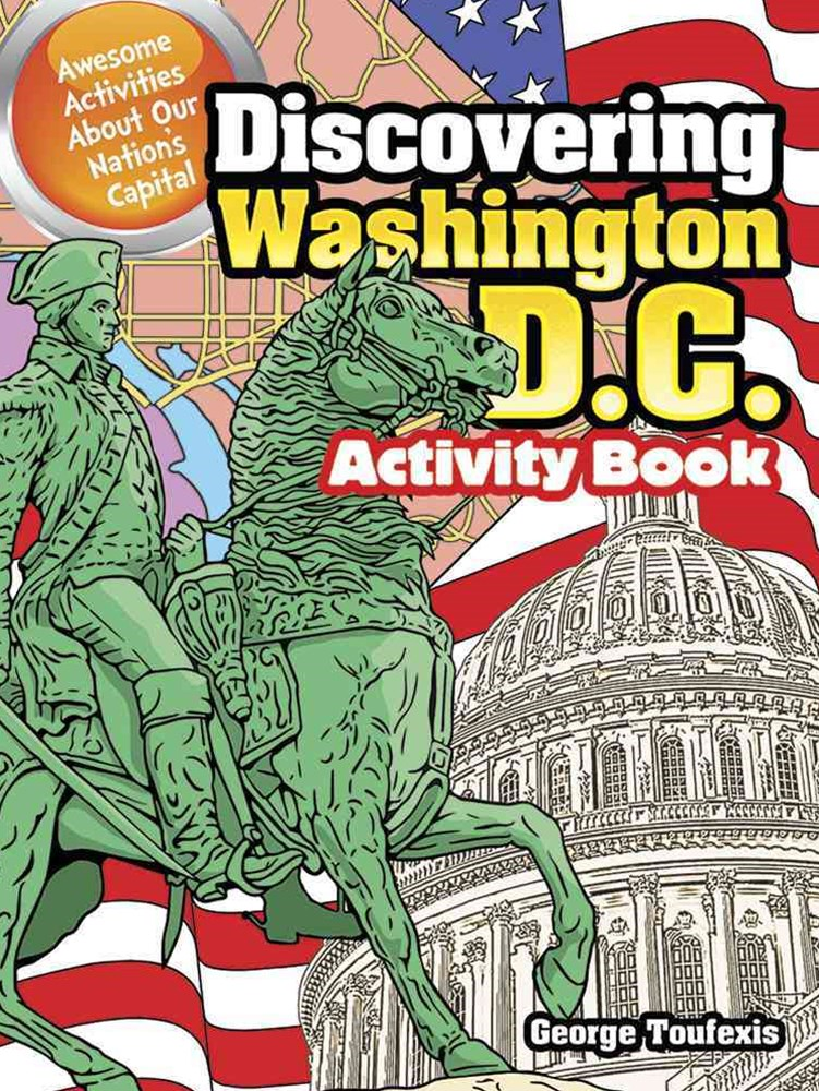 Discovering Washington, D.C. Activity Book
