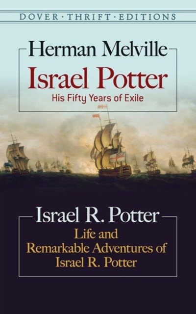 (ebook) Israel Potter: His Fifty Years of Exile and Life and Remarkable Adventures of Israel R. Potter