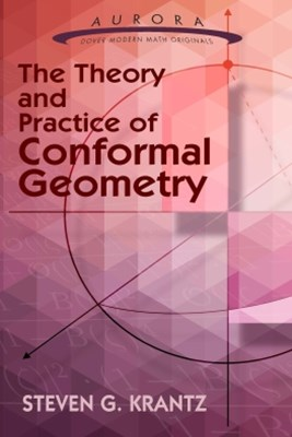 (ebook) The Theory and Practice of Conformal Geometry