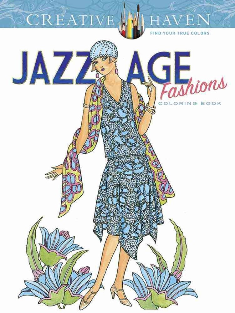 Creative Haven(R)  Jazz Age Fashions Coloring Book