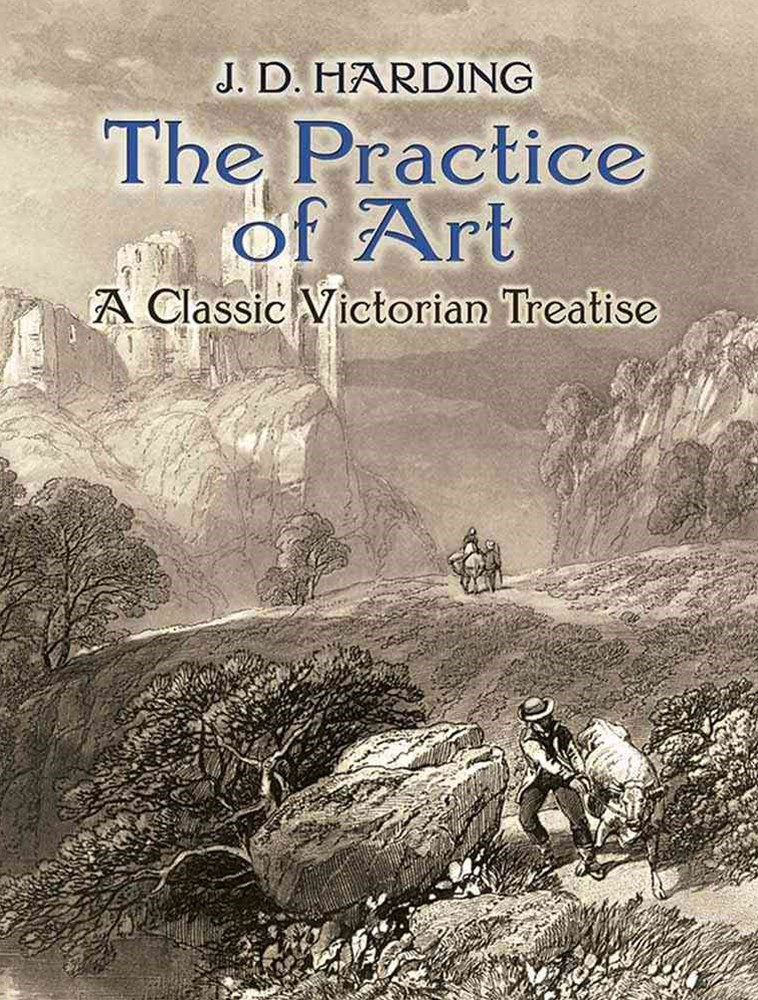 Practice of Art: A Classic Victorian Treatise