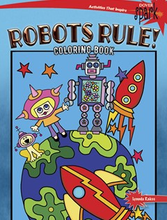 Robots Rule! Coloring Book