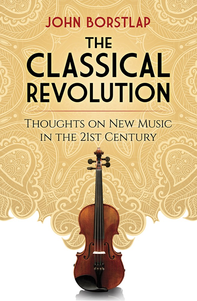 Classical Revolution: Thoughts on New Music in the 21st Century