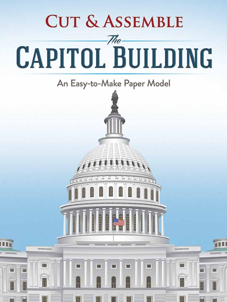 Cut and Assemble the Capitol Building