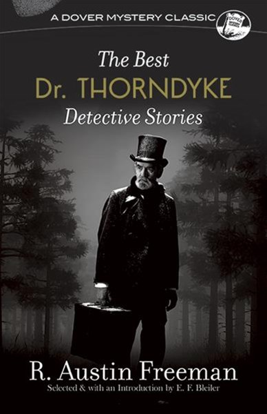 Best Dr. Thorndyke Detective Stories