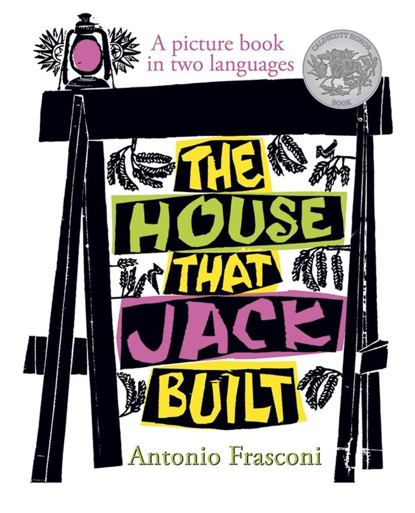 House that Jack Built: A Picture Book in Two Languages