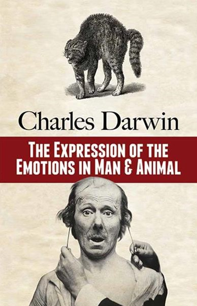Expression of the Emotions in Man and Animal