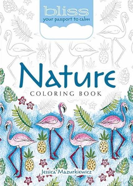 BLISS Nature Coloring Book