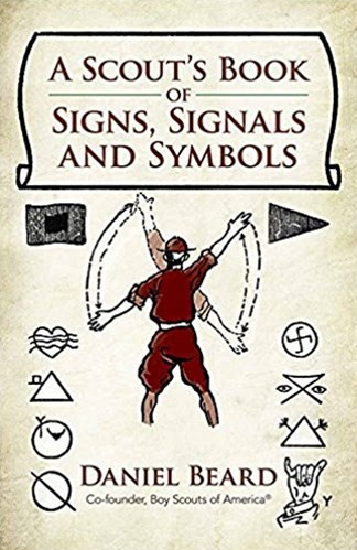 Scout's Book of Signs, Signals and Symbols
