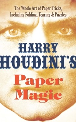 (ebook) Harry Houdini's Paper Magic