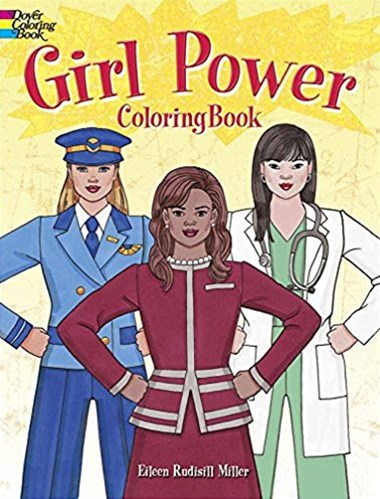 Girl Power Coloring Book: Cool Careers That Could Be for You