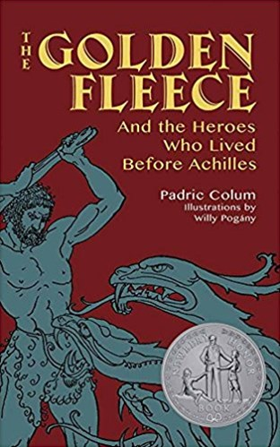 Golden Fleece: And the Heroes Who Lived Before Achilles