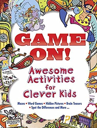 Game On! Awsome Activities for Clever Kids