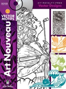 Art Nouveau Vector Motifs by ALAN WELLER (9780486991153) - HardCover - Art & Architecture Art History