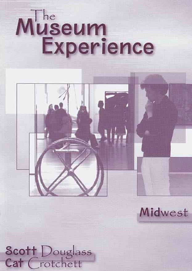 The Museum Experience - Midwest