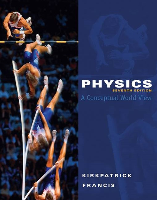 Physics : A Conceptual World View