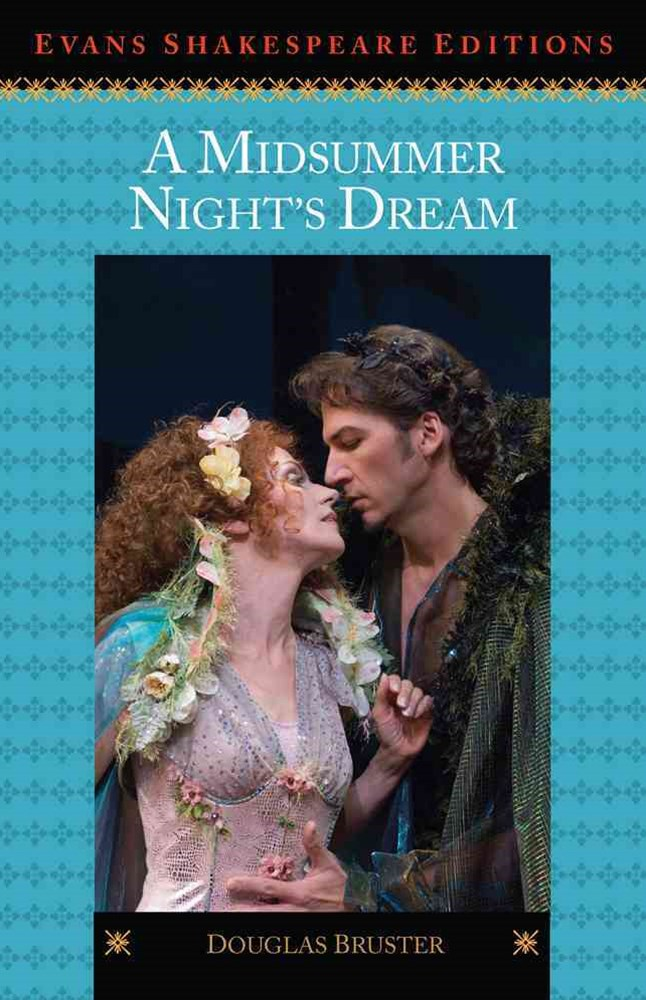A Midsummer Night's Dream : Evans Shakespeare Editions