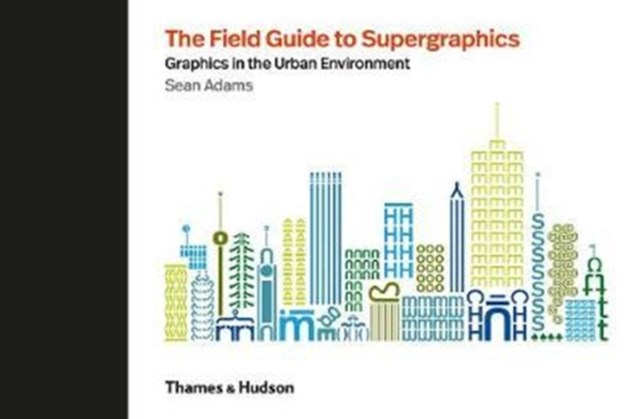 Field Guide to Supergraphics